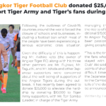 Angkor Tiger Football Club donated $25,000 to support Tiger Army and Tiger's fans during Covid-19